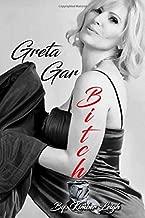 Greta Gar Bitch
