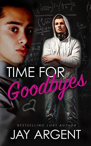 Time for Goodbyes (Oak River Boys Book 1)