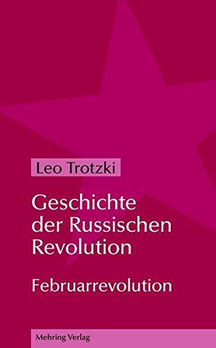 Geschichte der Russischen Revolution: Februarrevolution