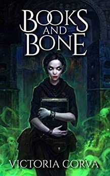 Books & Bone (Tombtown Book 1) by [Victoria Corva]
