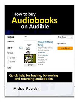 How to Buy Audiobooks on Audible : Quick help for buying, borrowing and returning audiobooks (English Edition)    Format Kindle