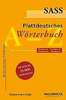 Der neue Sass. Plattdeutsches Woerterbuch: Plattdeutsch-Hochdeutsch. Hochdeutsch-Plattdeutsch. Mit den Sass'schen Schreibregeln. Mit mehr als 10 000 Stichwoertern
