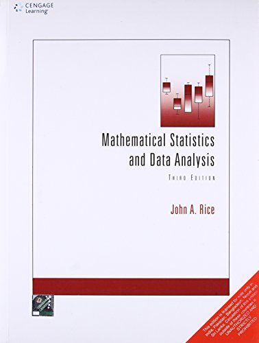 Compare Textbook Prices for Mathematical Statistics and Data Analysis 3rd Edition ISBN 9788131519547 by Rice