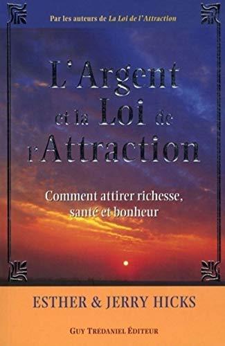 L'Argent et la Loi de l'Attraction