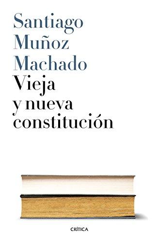 Vieja y nueva Constitución (Fuera de Colección)