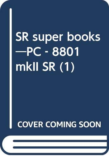 SR super books―PC‐8801 mkII SR (1)の詳細を見る