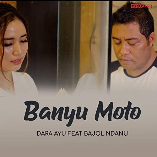 Dara Ayu feat. Bajol Ndanu