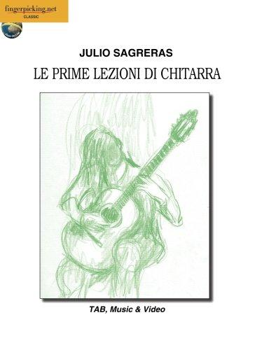 Julio Sagreras: Le prime lezioni di chitarra: Video On Line