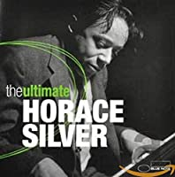 Ultimate Horace Silver