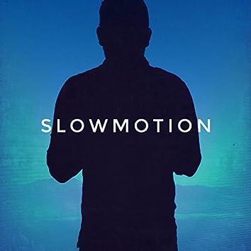 Slowmotion (Original)