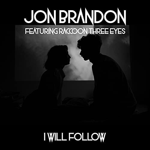 Jon Brandon feat. Raccoon Three Eyes