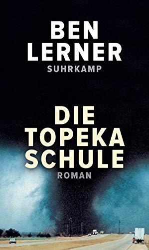 Buchseite und Rezensionen zu 'Die Topeka Schule: Roman' von Ben Lerner
