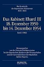 Das Kabinett Ehard III: 18. Dezember 1950 Bis 14. Dezember 1954. Band 3: 1953 (German Edition)