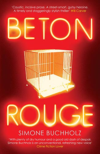 Buchholz, S: Beton Rouge (Chastity Riley, Band 2)