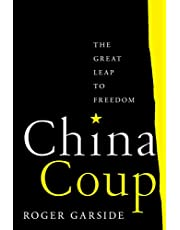 China Coup: The Great Leap to Freedom