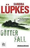 Götterfall: Kriminalroman, Ein Fall für Wencke Tydmers