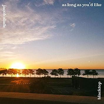 As Long As You'd Like (feat. Jacob Slade)