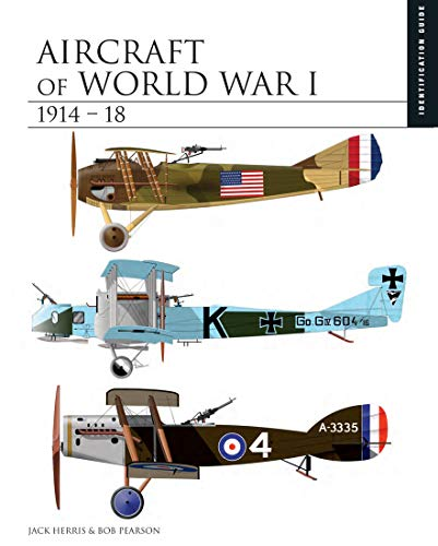 Aircraft of World War I 1914-18 (Essential Identification Guide)