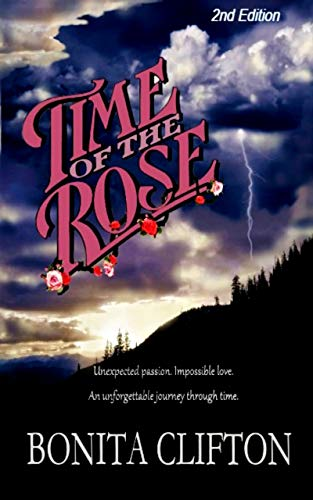 Time of the Rose (Twisted Rose Saga Book 1) by [Bonita Clifton]