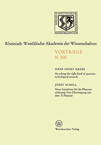 On asking the right kind of question in biological research: Neue Aussichten für die Pflanzenzüchtung: Gen-Übertragung m