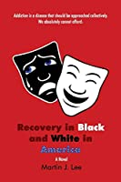 Recovery in Black and White in America