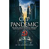 The CCP Pandemic: How Seeing Through the Chinese Communist Party's Deception Offers a Path to Hope (English Edition)