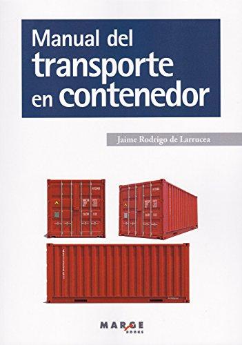 Manual del transporte en contenedor: 0 (Biblioteca de logística)