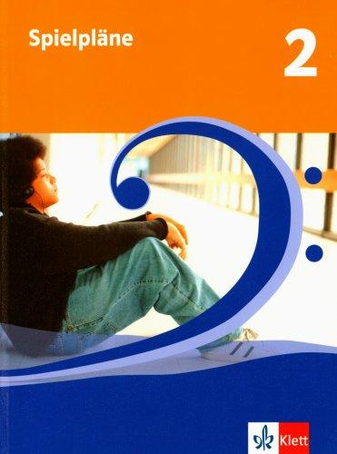 Spielpläne 2. Bundesausgabe (außer Bayern): Schülerbuch Klasse 7/8 (Spielpläne. Ausgabe ab 2004)