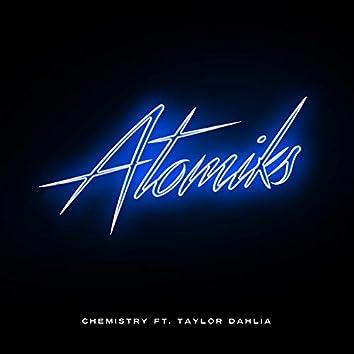 Chemistry (feat. Taylor Dahlia)
