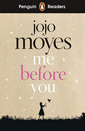 Penguin Readers Level 4: Me Before You (ELT Graded Reader)