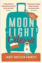 [(Moonlight in Odessa)] [ By (author) Janet Skeslien Charles ] [January, 2011]