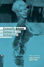 Retour à Babylone de Kenneth Anger