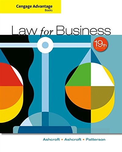 Compare Textbook Prices for Cengage Advantage Books: Law for Business 19 Edition ISBN 9781305654921 by Ashcroft, John D.,Ashcroft, Katherine,Patterson, Martha