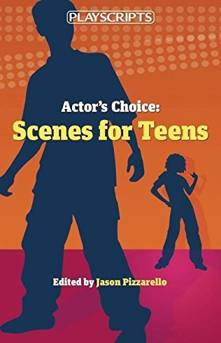 Actor's Choice: Scenes for Teens