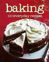 Baking, 100 Everyday Recipes