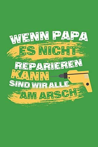 Wenn Papa es nicht reparieren kann sind wir alle am Arsch: 100 leeres Karo Papier | ca. A5 (6x9
