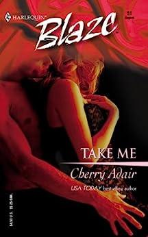 [Cherry Adair]のTAKE ME (English Edition)