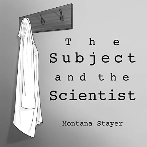 The Subject and the Scientist audiobook cover art
