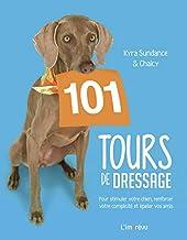 101 TOURS DE DRESSAGE de Nick SAGLIMBENI