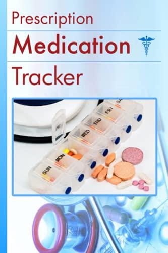 Prescription Medication Tracker: Your daily medication journal