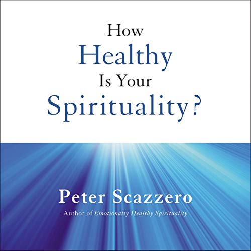 How Healthy Is Your Spirituality? Titelbild
