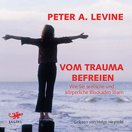 Vom Trauma befreien Titelbild
