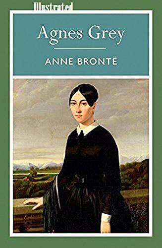 Agnes Grey illustrated (English Edition)