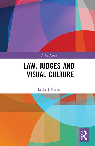Law, Judges and Visual Culture (Social Justice) (English Edition)