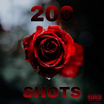 200 Shots (feat. Young Soup)