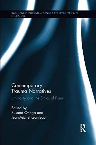 Contemporary Trauma Narratives (Routledge Interdisciplinary Perspectives on Literature)