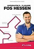 Mathematik 11.-12. Klasse FOS Hessen: StudyHelp und Daniel Jung - Sabrina Schaffroth
