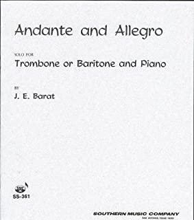 Andante and Allegro: Solo for Trombone or Baritone and Piano (SS-361)