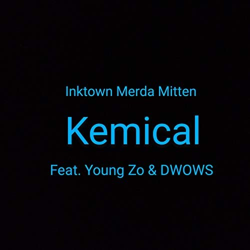 Kemical feat. Young Zo D.W.O.W.S