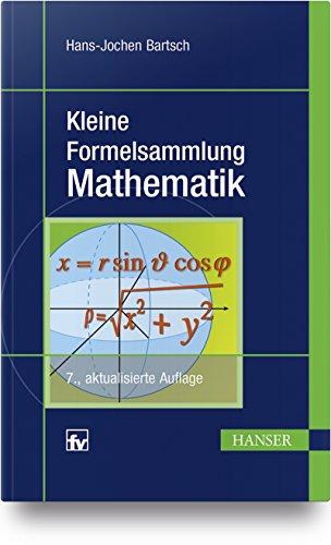 Kleine Formelsammlung Mathematik